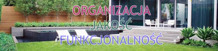 Organizacja, jakość, funkcjonalność